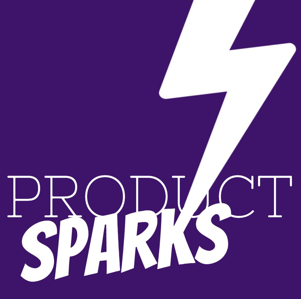 Alex Bleau | Product Management | Product Sparks